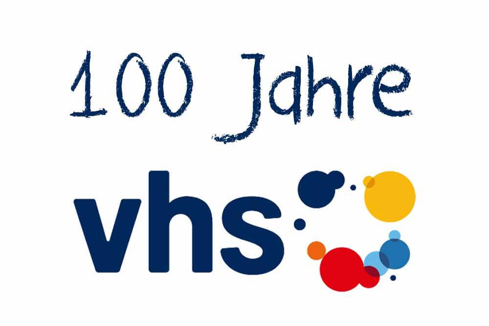 100 Jahre VHS Volkshochschule Jubiläum in Deutschland